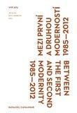 Mezi první a druhou moderností 1985–2012 - obálka