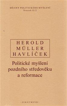 Dějiny politického myšlení II/2 - V. Herold, I. Müller, A. Havlíček