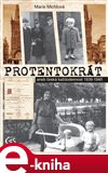 Protentokr&#225;t aneb esk&#225; kadodennost 1939-1945 - oblka