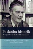 Posl&#225;n&#237;m historik (Pocta prof. Robertu Kvakovi  k 80. narozenin&#225;m) - oblka