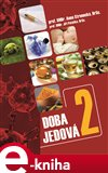 Doba jedov&#225; 2 - oblka