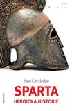 Sparta - Heroick&#225; historie - oblka