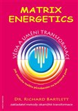 Matrix Energetics (Umn&#237; a vda transformace) - oblka