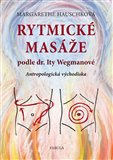 Rytmick&#233; mas&#225;e podle dr. Ity Wegmanov&#233; - oblka