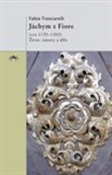 Jáchym z Fiore (život, názory a dílo) - obálka