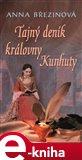 Tajný deník královny Kunhuty - obálka