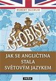 Globish (Jak se angličtina stala světovým jazykem) - obálka