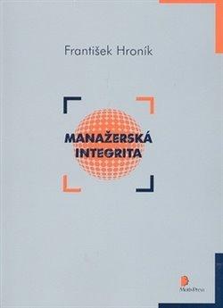 Manažerská integrita - František Hroník