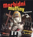 Morbidní muffiny (Z temného  hrobu přímo na váš stůl) - obálka