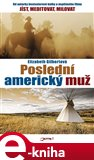 Posledn&#237; americk&#253; mu - oblka