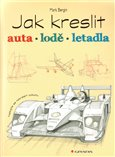 Jak kreslit auta, lodě, letadla - obálka