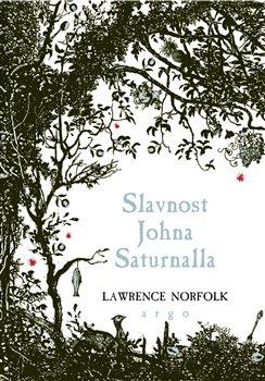 Obálka titulu Slavnost Johna Saturnalla