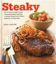 Steaky (Od T-bone steaku přes chateaubriand pečený v solné krustě až k filetu mignon se šalotkou) - obálka