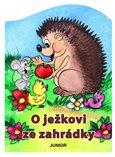O ježkovi ze zahrádky - obálka