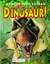 Obálka knihy Dinosauři – úžasný svět zvířat