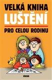 Velká kniha luštění pro celou rodinu - obálka