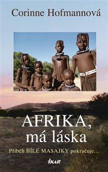 Obálka titulu Afrika, má láska
