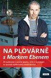 Na plovárně s Markem Ebenem - obálka