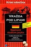 Vražda pod lipami /Mord Unter den Linden/ - obálka