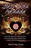 Obálka knihy Štěstí, láska, čokoláda