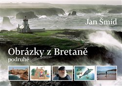 Obálka titulu Obrázky z Bretaně podruhé