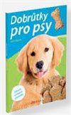 Obálka knihy Dobrůtky pro psy