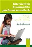 Internetová kriminalita páchaná na dětech - obálka