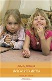 Učit se žít s dětmi (Bytím k výchově) - obálka