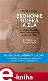 Ekonomie dobra a zla (Po stopách lidského tázání od Gilgameše po finanční krizi) - obálka