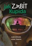 Jak zabít Kupida (Bazar - Žluté listy) - obálka