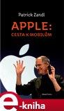 Apple: cesta  k mobilům (Elektronická kniha) - obálka