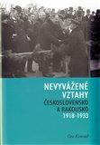 Nevyvážené vztahy (Československo a Rakousko 1918-1933) - obálka
