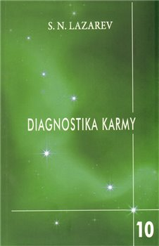 Pokračování dialogu. Diagnostika karmy 10 - S.N. Lazarev