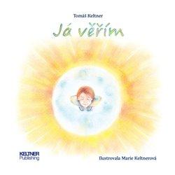 Já věřím - Tomáš Keltner