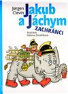 Jakub a J&#225;chym zachr&#225;nci