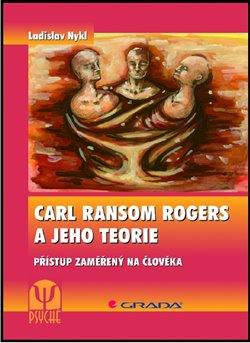 Oblka titulu Carl Ransom Rogers a jeho teorie