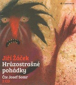 Hrůzostrašné pohádky, CD - Jiří Žáček