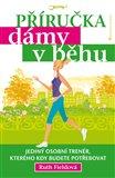 Příručka dámy v běhu (Kniha, brožovaná) - obálka