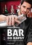 Bar do kapsy (Průvodce koktejlovou planetou) - obálka