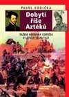 Dobyt&#237; &#237;e Azt&#233;k