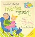 Dědečku, vyprávěj (Etiketa pro kluky a holčičky  od tří let + CD) - obálka