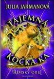 Tajemná kočka Ka…  a římský orel - obálka