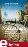 Noční tango (aneb Román jednoho léta z konce století) - obálka