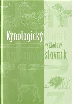 Obálka titulu Kynologický výkladový slovník