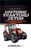 Historie traktorů Zetor (Vývoj, technika, prototypy a unifikované řady  1946 - 2012) - obálka