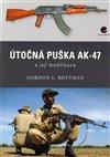 Obálka knihy Útočná puška AK-47 a její modifikace