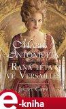 Marie Antoinetta (Raná léta ve Versailles) - obálka