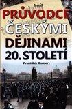 Průvodce českými dějinami 20. století - obálka