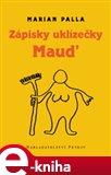 Zápisky uklizečky Maud - obálka