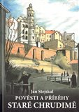 Pověsti a příběhy staré Chrudimě - obálka